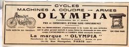 RARE PUB SUR PAPIER - 1907 - CYCLES - MACHINES A COUDRE - ARMES - OLYMPIA - PARIS - Orologi Antichi