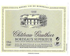 Etiquette   Neuve  Bordeaux  Château Gauthier Propriétaire  MICHEL MASSE CIVRAC-DE-BLAYE - Bordeaux