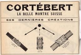 RARE PUB SUR PAPIER - 1930 - MONTRE CORTEBERT LA BELLE MONTRE SUISSE - Watches: Old