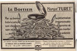 RARE PUB SUR PAPIER - 1930 - LE BOITIER MARQUE FURET SE PLACE BIEN AU DESSUS DES AUTRES - MONTRE - Orologi Antichi