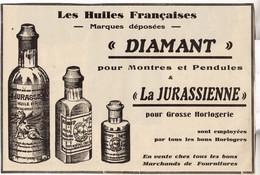 RARE PUB SUR PAPIER - 1930 - LES HUILES DIAMANT POUR MONTRES ET PENDULES LA JURASSIENNE - HORLOGERIE - Orologi Antichi