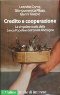 CREDITO E COOPERAZIONE - CONTE PILUSO TONIOLO - MULINO - 2009 - M - Gialli, Polizieschi E Thriller