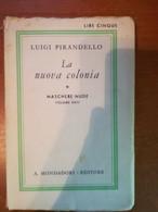 La Nuova Colonia - Luigi Pirandello - Mondadori - 1933 - M - Libri Antichi