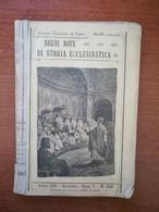 Brevi Note Di Storia Ecclesiastica - AA.VV.- Benigno - 1903  - M - Libri Antichi