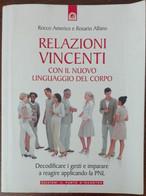 Relazioni Vincenti - Rosario Alfano, Rocco Americo - Il Punto D'Incontro,2009-A - Medicina, Psicologia