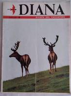 Diana 8 1969 Oblazione Starna Otarde Dal Carro Fagiana Capriolo Gru Safari Fotografico Pedigrèe Quaglia Delle Piogge - Sport