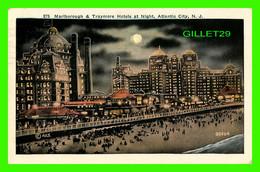 ATLANTIC CITY, NJ - MARLBOROUGH & TRAYMORE HOTELS AT NIGHT - TRAVEL IN 1928 -  PUB. BY P. SANDER - - Atlantic City