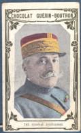 Chromo Chocolat Guerin-Boutron 2e Livre D'or Célébrités Contemporaines  783 Général Guillaumat Militaria Guerre 14 18 - Guérin-Boutron