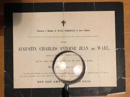 Faire-part De Messire De Wael Augustin *1815+1864 Château Veltwijck Ekeren Fils De Wael - Vermoelen - Décès