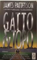 Gatto E Topo - James Patterson - Teadue - 2000 - G - Gialli, Polizieschi E Thriller