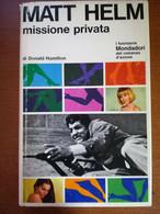 Missione Privata  - Matt Helm - Mondadori - 1966   - M - Gialli, Polizieschi E Thriller