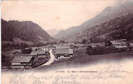 Suisse - Vaud - ORMONT DESSUS - Le Plan - 1904 - VD Vaud