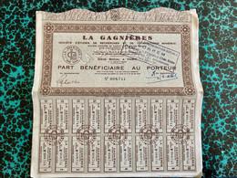 LA  GAGNIÈRES ( Sté D' études De Recherches Et De Prospections Minières )------Part  Bénéficiaire - Mines