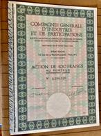 Cie  Gle  D' INDUSTRIE  Et  De  PARTICIPATIONS ----------Action  De  100 Frs - Industry