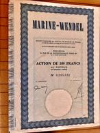 S.A.  MARINE - WENDEL ---------- Action  De  100 Frs - Navy