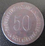 Jeton Monétaire 50c De La Manufacture De Chapeaux De Pailles De La Côte Saint André (Isère) - Revers Au B - Monetari / Di Necessità