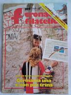 Cronaca Filatelica 160 1991 Storia Postale Fumetti Francobolli Euroflora Nuvolari Bartolomeo Cattaneo Musei Postali - Arte, Design, Decorazione