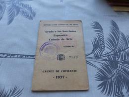 27-9 , 98 , Carnet De Cotisation, Colonie Espagnole De Sète, Hérault, Demarcacion Consular , 1937 - Documentos Históricos