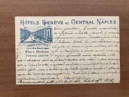 NAPOLI HOTELS GENEVE ET CENTRAL 1902 - Napoli (Naples)