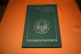 LES INSIGNES DU TRAIN, SERVICE HISTORIQUE DES ARMÉES - Army