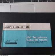 Billet Aéroglisseur SNCF Dover -boulogne22/07/1972 - Altri