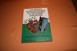 LES GROUPES DE RECONNAISSANCE DES CORPS D'ARMÉE ET DE DIVISION D'INFANTERIE, HISTORIQUE ET INSIGNE - Police