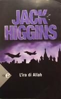 L'ira Di Allah - Jack Higgins - Sperling E Kupfer - 2008 - G - Gialli, Polizieschi E Thriller