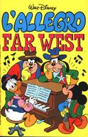 15072 - WALT DISNEY - I CLASSICI N. 98 - L'ALLEGRO FAR WEST - Disney