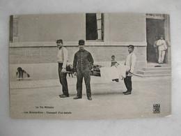 MILITARIA - La Vie Militaire - Les Brancardiers - Transport D'un Malade (très Animée) - Other