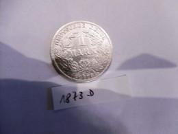1 Mark Deutsches Reich 1873 D  Kaiserreich Orginal Echt Umlauf Silber Zust.s.Foto  Selten - 1 Mark