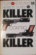 Killer Contro Killer - Clifford Irving,Herbert Burkholz - Fabbri,1983 - A - Gialli, Polizieschi E Thriller