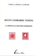 LF1605 - DIENA/RIVOLTA/FIECCHI : LOMBARDO VENETO 1.a E 2.a Emissione - Altri Libri