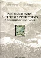 LF1636 - BEPPE ERMENTINI E LIDIA CESERANI : POSTA MILITARE ITALIANA RISORGIMENTO - Altri Libri