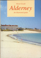 ALDERNEY-Victor Coysh-An Illustrated Guide 1994 ISBN 0-902550-34-9 -160 Pages (inc. 2 Maps +.b/w Illustrations) - Europa