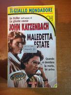 Maledetta Estate - John Katzenbach - Mondadori - 1997 - M - Gialli, Polizieschi E Thriller