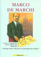 LF1615 - MARCO DE MARCHI : IL RISORGIMENTO ITALIANO - Altri Libri