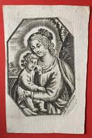 Image Pieuse - 18ième - GRAVURE - Adriaan Moerman - SAINTE VIERGE Et ENFANT - 7.5 Cm X 5 Cm - Devotieprenten
