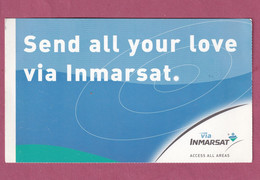 Advertising Post Card- INMARSAT, Send All Your Love Via Inmarsat. New, Divided Back . SIZE 181mm X150mm. - Altri