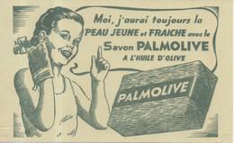 Buvard - Moi J'aurai Toujours La Peau Jeune Et Fraiche Avec Le Savon Palmolive à L'huile D'olive - S