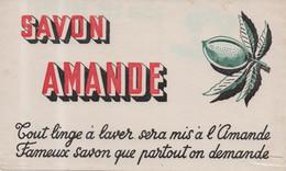 Buvard - Savon Amande - Tout Linge à Laver Sera Mis à L'amande Fameux Savon Que Partout On Demande - S