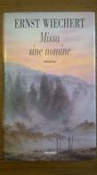 Missa Sine Nomine - Ernst Wiechert - Piemme, 1995, Rarissimo - Gialli, Polizieschi E Thriller