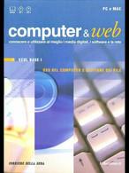 COMPUTER E WEB 1 - ECDL BASE I - USO DEL COMPUTER E GESTIONE DEI FILE - Informatica