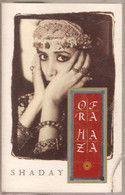 MX10 - OFRA HAZA : SHADAY - Cassette