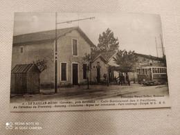 CPA Le Taillan Médoc Café Restaurant Des 3 Pavillons Terminus Du Tramway - Altri Comuni