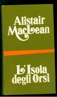 MACLEAN ALISTAIR - L'ISOLA DEGLI ORSI - BOMPIANI - 1972 - M - Gialli, Polizieschi E Thriller