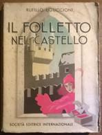 Il Folletto Nel Castello - Rufilllo Uguccioni - Soc. Ed. Intern., 1950 - L - Libri Antichi