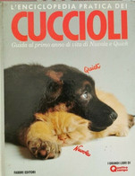 L'enciclopedia Pratica Dei Cuccioli, Fabbri Ed. 1989 - ER - Natura