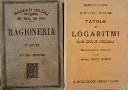 Manuali Hoepli Storici (1918 - 1921) Ragioneria E Logaritmi - ER - Libri Antichi