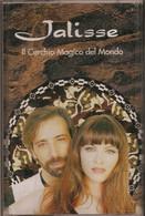 MN19 - JALISSE : IL CERCHIO MAGICO DEL MONDO - Cassette