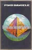 MN16 - PINO DANIELE : DIMMI COSA SUCCEDE SULLA TERRA - Cassette